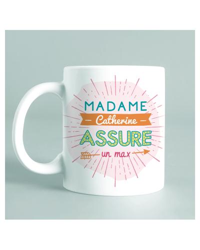 "Mug ""Madame Catherine assure un max"""