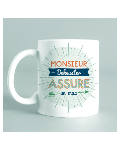 "Mug ""Monsieur assure un max"""